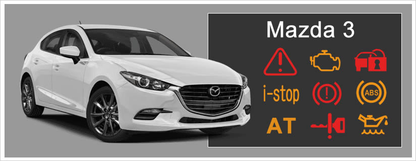 Mazda 3 Dashboard Warning Lights + Symbols Explained