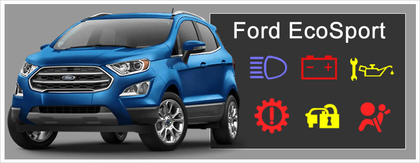Ford EcoSport Dashboard Warning Lights / Symbols Meaning