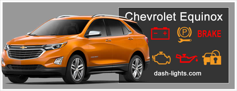 Chevrolet Equinox Dashboard Symbols / Warning Lights Meanings on