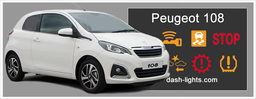 Peugeot 108 Warning Symbols and Dash Lights Meaning