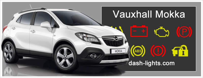 Vauxhall Mokka / Mokka X Dash Lights + Warning Symbols Explained