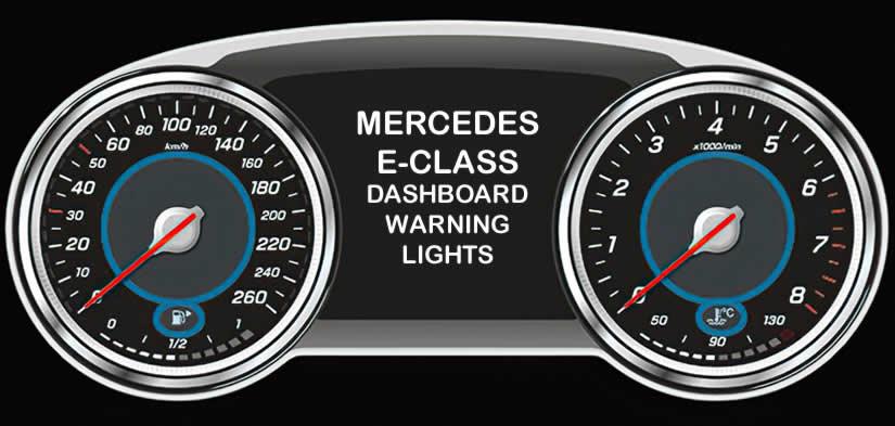 Mercedes E Class Dashboard Warning Lights